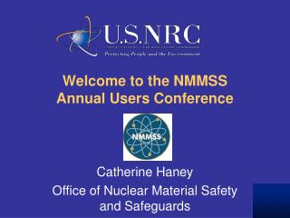 Welcome to the NMMSS Annual Users Conference