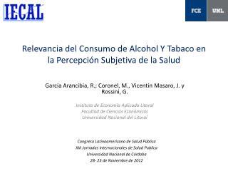 Relevancia del Consumo de Alcohol Y Tabaco en la Percepción Subjetiva de la Salud