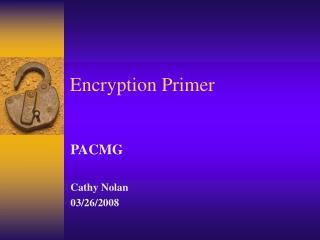 Encryption Primer
