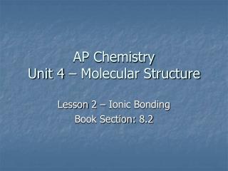 AP Chemistry Unit 4 � Molecular Structure