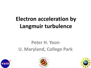Electron acceleration by Langmuir turbulence