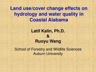 Land use/cover change effects on hydrology and water quality in Coastal Alabama