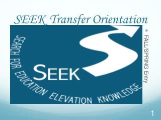 SEEK Transfer Orientation