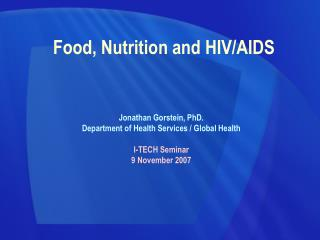 Food, Nutrition and HIV/AIDS