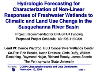 Hydrologic Forecasting for Characterization of Non-Linear Responses of Freshwater Wetlands to Climatic and Land Use Chan