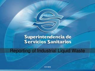 SISS regulates and monitors health companies and controls liquid industrial waste