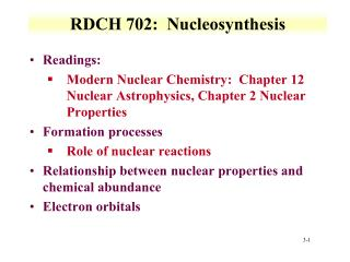 RDCH 702:   Nucleosynthesis