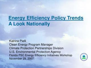 Energy Efficiency Policy Trends A Look Nationally