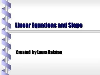 Linear Equations and Slope