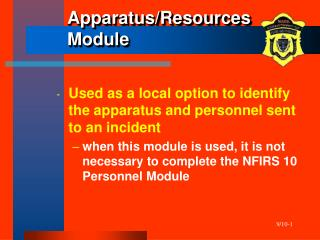 Apparatus/Resources Module