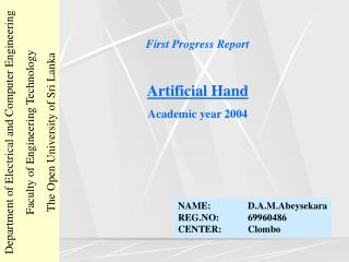 First Progress Report Artificial Hand Academic year 2004