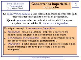Concorrenza imperfetta e monopolio