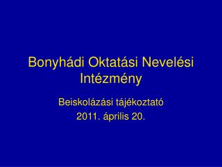 Bonyhádi Oktatási Nevelési Intézmény
