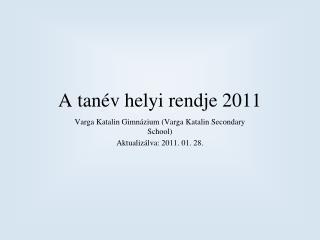 A tanév helyi rendje 2011