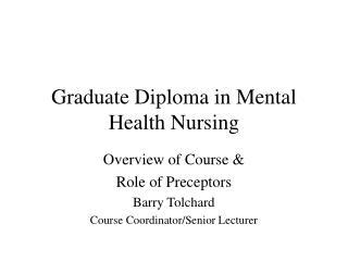 Graduate Diploma in Mental Health Nursing