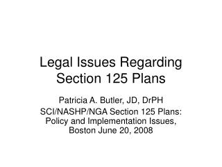 Legal Issues Regarding Section 125 Plans