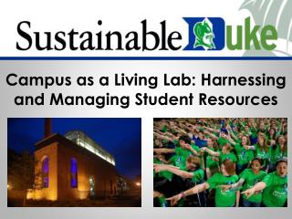Campus as a Living Lab: Harnessing and Managing Student Resources