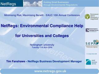Minimising Risk, Maximising Benefit - EAUC 10th Annual Conference