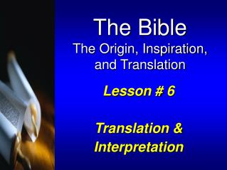 Lesson #  6 Translation & Interpretation