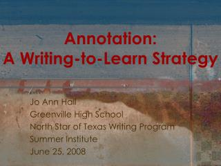 Annotation:  A Writing-to-Learn Strategy
