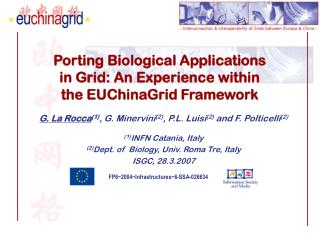 Porting Biological Applications in Grid: An Experience within the EUChinaGrid Framework