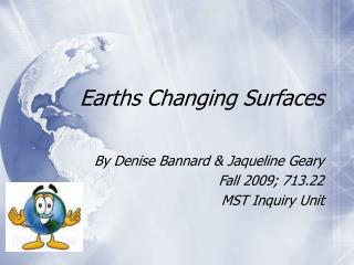 Earths Changing Surfaces
