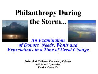 Philanthropy During  the Storm...