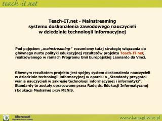 Teach-IT - Mainstreaming  systemu doskonalenia zawodowego nauczycieli