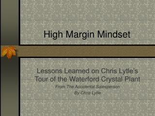 High Margin Mindset