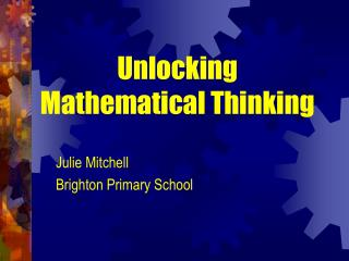 Unlocking Mathematical Thinking