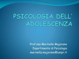PSICOLOGIA DELL  ADOLESCENZA