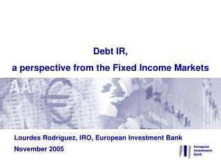 Lourdes Rodríguez, IRO, European Investment Bank November 2005