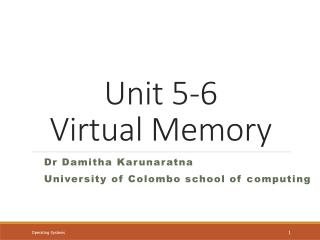 Unit 5-6 Virtual  Memory