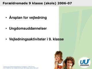 Forældremøde 9 klasse (skole) 2006-07