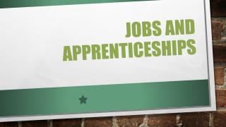 Jobs and Apprenticeships