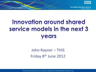 Innovation around shared service models in the next 3 years