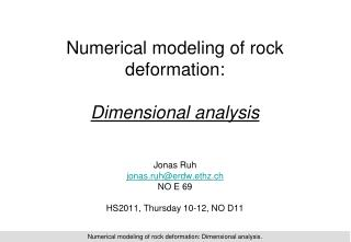 Numerical modeling of rock deformation: Dimensional analysis