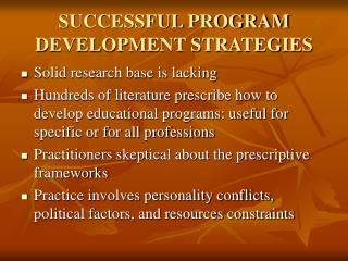 SUCCESSFUL PROGRAM DEVELOPMENT STRATEGIES