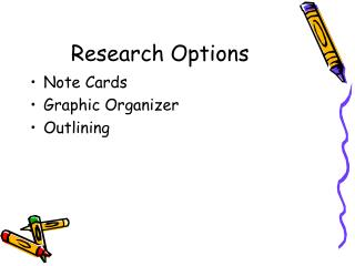 Research Options