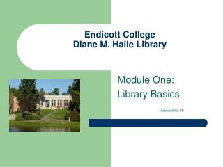 Endicott College Diane M. Halle Library