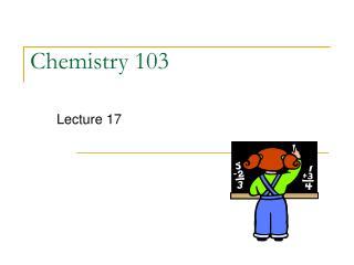 Chemistry 103