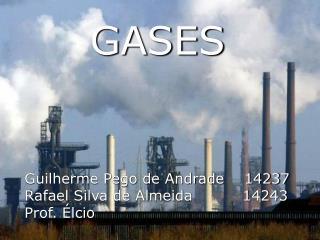 Guilherme Pego de Andrade    14237 Rafael Silva de Almeida          14243 Prof. Élcio