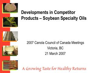 Developments in Competitor Products – Soybean Specialty Oils