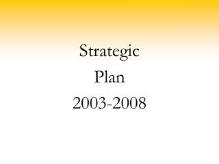 Strategic  Plan 2003-2008