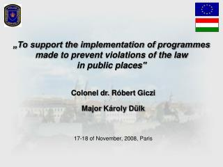 """To support the implementation of programmes  made to prevent violations of the law"