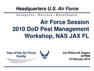 Air Force Session 2010 DoD Pest Management Workshop, NAS JAX FL