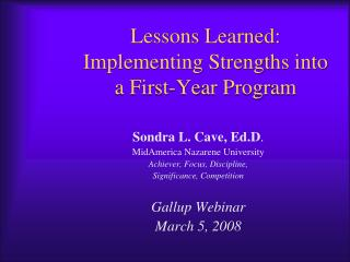 Lessons Learned: Implementing Strengths into a First-Year Program
