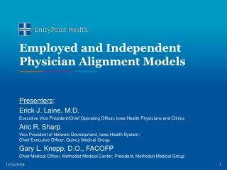 Employed and Independent Physician Alignment Models