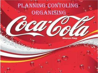 PLANNING - CONTOLING - ORGANISING