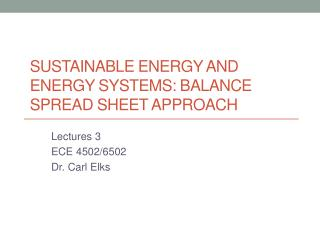 Sustainable Energy and Energy Systems: Balance Spread Sheet Approach
